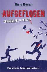 Cover-Bild Aufgeflogen - Kommissar in Gefahr