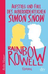 Cover-Bild Aufstieg und Fall des außerordentlichen Simon Snow Roman