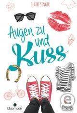 Cover-Bild Augen zu und Kuss