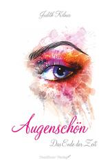 Cover-Bild Augenschön Das Ende der Zeit (Band1)