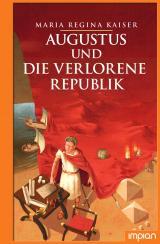 Cover-Bild Augustus und die verlorene Republik