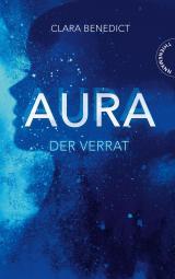 Cover-Bild Aura 2: Aura – Der Verrat