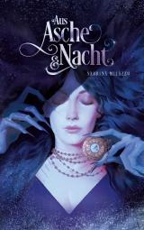 Cover-Bild Aus Asche & Nacht