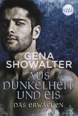 Cover-Bild Aus Dunkelheit und Eis - Das Erwachen