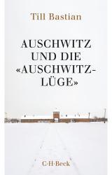 Cover-Bild Auschwitz und die 'Auschwitz-Lüge'