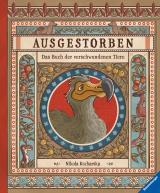 Cover-Bild Ausgestorben - Das Buch der verschwundenen Tiere