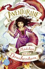 Cover-Bild Aventurine – Das Mädchen mit dem Drachenherz