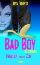 Cover-Bild Bad Boy by Banana