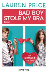 Cover-Bild Bad Boy Stole My Bra
