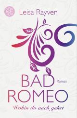 Cover-Bild Bad Romeo - Wohin du auch gehst