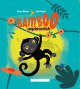 Cover-Bild Bamboo, ungeheuerlich