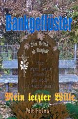Cover-Bild Bankgeflüster - Mein letzter Wille