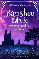 Cover-Bild Banshee Livie (Band 1): Dämonenjagd für Anfänger