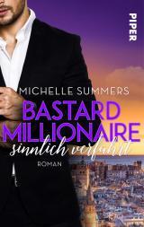 Cover-Bild Bastard Millionaire - sinnlich verführt