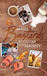 Cover-Bild Basterds: Rockstar sucht Nanny