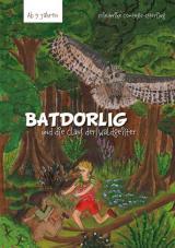 Cover-Bild BATDORLIG und die Clans der Waldgeister
