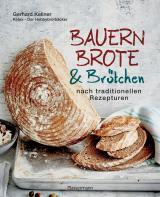 Cover-Bild Bauernbrote & Brötchen nach traditionellen Rezepturen