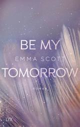 Cover-Bild Be My Tomorrow