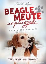 Cover-Bild Beaglemeute unplugged - oder Liebe von A-Z