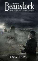 Cover-Bild Beanstock - Das Haus der Lady Sherry (6.Buch)