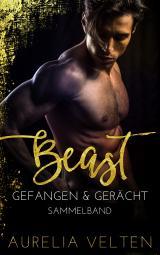 Cover-Bild BEAST: Gefangen & Gerächt (Sammelband)