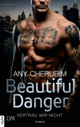 Cover-Bild Beautiful Danger - Vertrau mir nicht