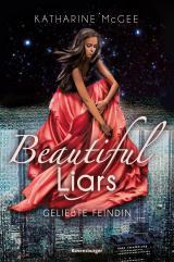 Cover-Bild Beautiful Liars, Band 3: Geliebte Feindin