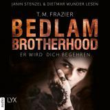 Cover-Bild Bedlam Brotherhood - Er wird dich begehren
