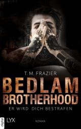 Cover-Bild Bedlam Brotherhood - Er wird dich bestrafen