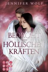 Cover-Bild Bedroht von höllischen Kräften (Die Engel-Reihe 2)