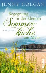 Cover-Bild Begegnung in der kleinen Sommerküche am Meer