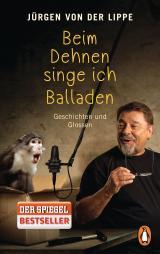 Cover-Bild Beim Dehnen singe ich Balladen