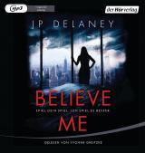 Cover-Bild Believe Me - Spiel Dein Spiel. Ich spiel es besser.