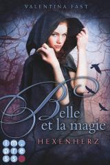 Cover-Bild Belle et la magie 1: Hexenherz