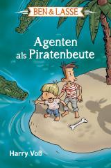 Cover-Bild Ben & Lasse - Agenten als Piratenbeute