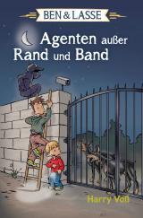 Cover-Bild Ben & Lasse - Agenten außer Rand und Band