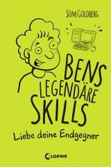 Cover-Bild Bens legendäre Skills - Liebe deine Endgegner