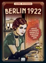 Cover-Bild Berlin 1922 - Crime Mysteries