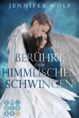 Cover-Bild Berührt von himmlischen Schwingen (Die Engel-Reihe 1)