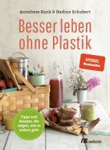 Cover-Bild Besser leben ohne Plastik