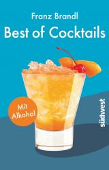 Cover-Bild Best of Cocktails mit Alkohol