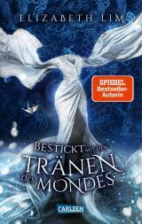 Cover-Bild Bestickt mit den Tränen des Mondes (Ein Kleid aus Seide und Sternen 2)