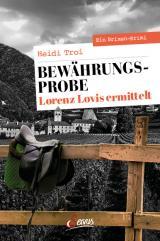 Cover-Bild Bewährungsprobe. Lorenz Lovis ermittelt
