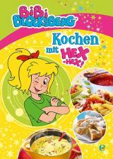 Cover-Bild Bibi Blocksberg-Kochen mit Hex-hex!
