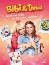 Cover-Bild Bibi & Tina Kochen und Backen mit den besten Freundinnen