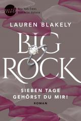 Cover-Bild Big Rock - Sieben Tage gehörst du mir!