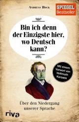 Cover-Bild Bin ich denn der Einzigste hier, wo Deutsch kann?