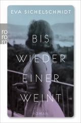 Cover-Bild Bis wieder einer weint