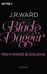 Cover-Bild Black Dagger - Rehvenge & Ehlena