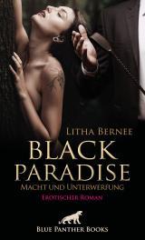 Cover-Bild Black Paradise - Macht und Unterwerfung   Erotischer Roman